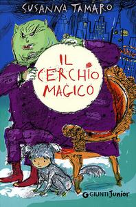 Libro Il cerchio magico Susanna Tamaro 0