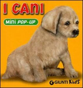 Libro I cani. Libro pop-up Federico Gerace , Alessandro Bartolozzi