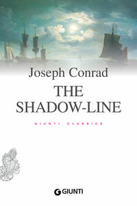 Theshadow-line. Ediz. integrale