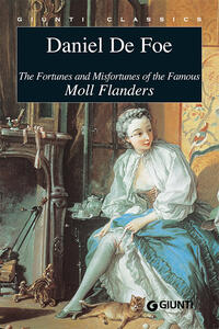 Thefortunes and misfortunes of the famous Moll Flanders