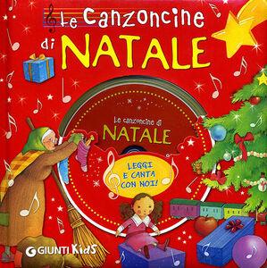 Libro Le canzoncine di Natale. Con CD Audio