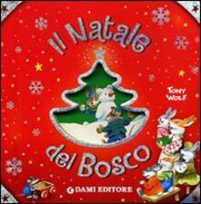 Camfeed.it Il Natale del bosco. Ediz. illustrata Image
