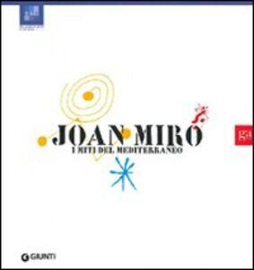 Libro Joan Miró. I miti del Mediterraneo