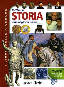 Foto Cover di Tutta la storia fino ai giorni nostri, Libro di  edito da Giunti Junior 0