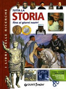 Libro Tutta la storia fino ai giorni nostri  0