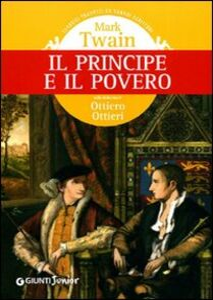 Foto Cover di Il principe e il povero, Libro di Mark Twain, edito da Giunti Junior