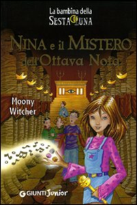 Libro Nina e il mistero dell'ottava nota Moony Witcher