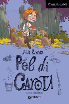 Pel di Carota - Frediano Sessi,Jules Renard - ebook