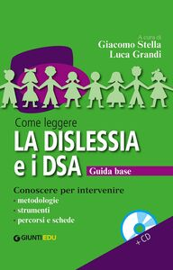 Libro Come leggere la dislessia e i DSA. Con CD Audio  0