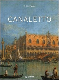 Canaletto. Ediz. illustrata