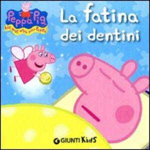 Libro La fatina dei dentini Silvia D'Achille