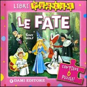 Libro Le fate. Con 6 puzzle Elena Carloni