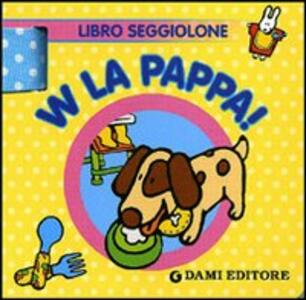 W la pappa! Libro seggiolone