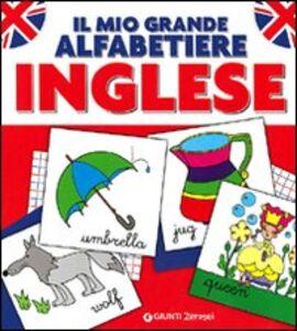 Libro Il mio grande alfabetiere. Inglese