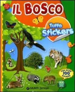 Libro Il bosco. Tutto stickers