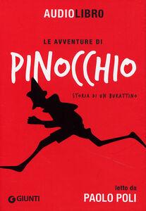Libro Le avventure di Pinocchio, storia di un burattino letto da Paolo Poli. Con CD Audio formato MP3 Carlo Collodi 0