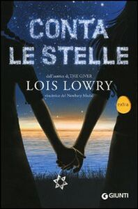 Foto Cover di Conta le stelle, Libro di Lois Lowry, edito da Giunti Editore 0