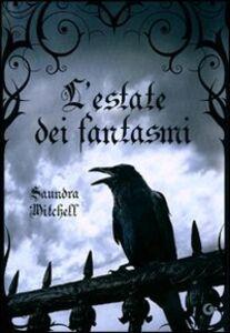 Foto Cover di L' estate dei fantasmi, Libro di Saundra Mitchell, edito da Giunti Editore 0