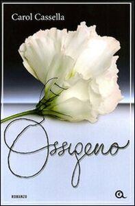 Libro Ossigeno Carol Cassella 0