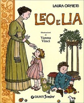 Leo e Lia. Storia di due bambini italiani con una governante inglese
