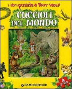 Libro Cuccioli del mondo Anna Casalis