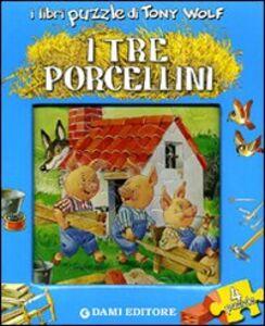 Libro I tre porcellini. Con 4 puzzle Anna Casalis