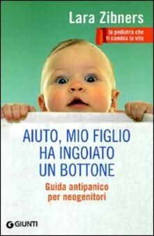 Antondemarirreguera.es Aiuto, mio figlio ha ingoiato un bottone. Guida antipanico per neogenitori Image