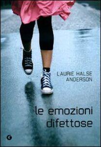 Libro Le emozioni difettose Laurie Halse Anderson 0