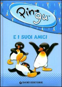 Libro Pingu e i suoi amici  0