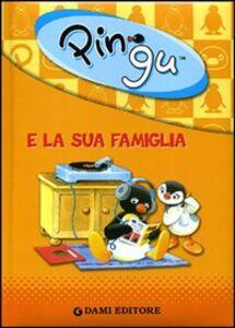 Libro Pingu e la sua famiglia. Ediz. illustrata  0