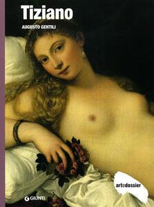 Tiziano. Ediz. illustrata