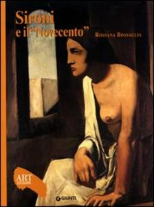 Sironi e il Novecento. Ediz. illustrata