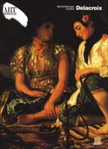 Delacroix. Ediz. illustrata - Gérard-Georges Lemaire - copertina