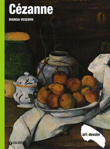 Foto Cover di Cézanne, Libro di Marisa Vescovo, edito da Giunti Editore