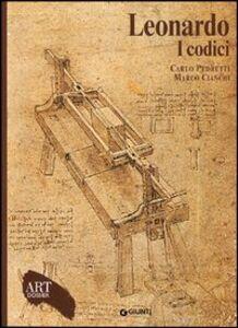 Libro Leonardo. I codici. Ediz. illustrata Carlo Pedretti , Marco Cianchi