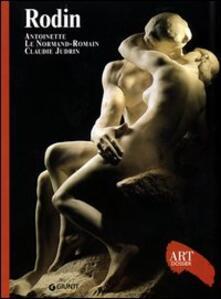 Rodin. Ediz. illustrata - Antoinette Le Normand,Claudie Judrin - copertina
