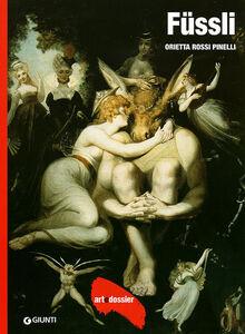Foto Cover di Füssli, Libro di Orietta Rossi Pinelli, edito da Giunti Editore