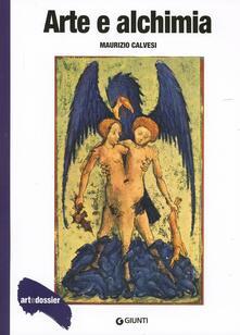 Arte e alchimia. Ediz. illustrata - Maurizio Calvesi,Mino Gabriele - copertina