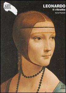 Libro Leonardo. Il ritratto. Ediz. illustrata Carlo Pedretti