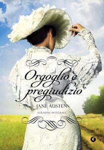 Foto Cover di Orgoglio e pregiudizio, Libro di Jane Austen, edito da Giunti Editore 0