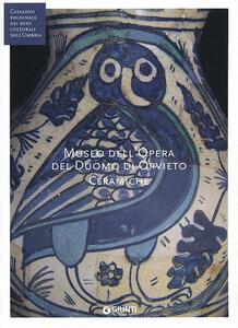Museo dell'opera del Duomo di Orvieto. Ceramiche
