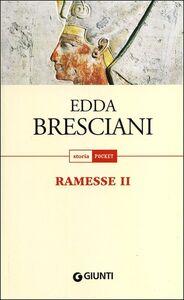 Libro Ramesse II Edda Bresciani