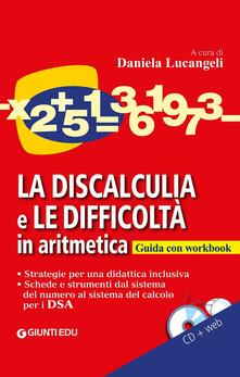 3tsportingclub.it La discalculia e le difficoltà in aritmetica. Guida con workbook. Con CD Audio Image