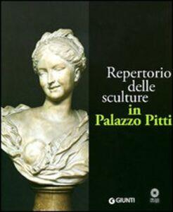 Foto Cover di Repertorio delle sculture in Palazzo Pitti, Libro di  edito da Giunti Editore