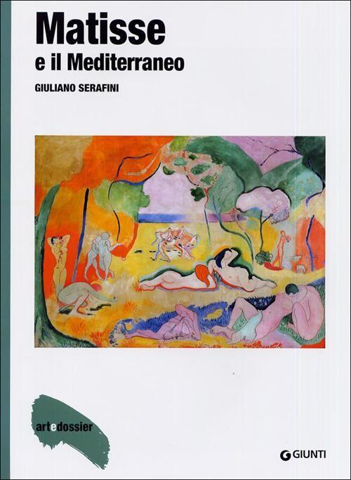 Matisse e il Mediterraneo. Ediz. illustrata