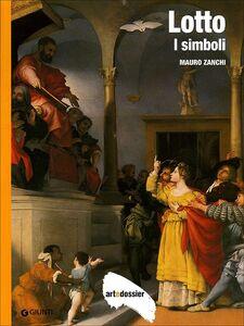 Foto Cover di Lotto. I simboli, Libro di Mauro Zanchi, edito da Giunti Editore