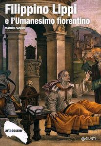 Foto Cover di Filippino Lippi e l'Umanesimo fiorentino, Libro di Mauro Zanchi, edito da Giunti Editore