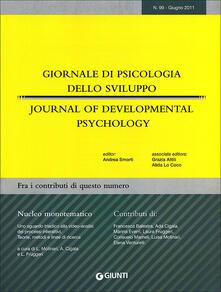 Giornale di psicologia dello sviluppo. Giugno-Settembre 2011. Ediz. italiana e inglese. Vol. 99 - copertina
