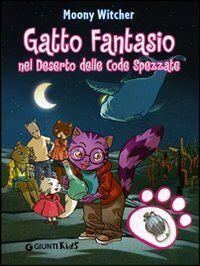 Gatto Fantasio nel deserto delle code spezzate