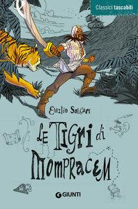 Foto Cover di Le tigri di Mompracem, Libro di Emilio Salgari, edito da Giunti Junior